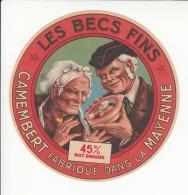 Etiquette De Fromage Camembert Les Becs Fins - Mayenne. - Fromage