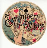 Etiquette De Fromage Camembert Des Reines - Laneuville - Bayard. - Cheese