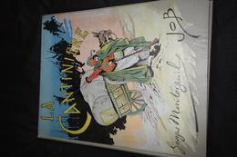 """LIVRES ANCIENS - """"LA CANTINIERE """" Par GEORGES MONTORGUEIL  - Illustrateur JOB - Imprimeur PAUL DUPONT - Books, Magazines, Comics"""