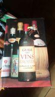Guide Des Vins D'appellation D'origine Contrôlée - Allemagne, Autriche, Espagne, France, Grèce, Italie, Luxembourg, Port - Gastronomie