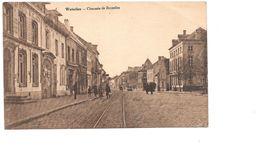 Waterloo, Chaussée De Bruxelles, Brusselsestraat Auto's En Tramspoor. - Waterloo