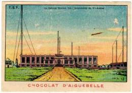 Chromo Chocolat D'Aiguebelle - TSF : La Grande Station Intercontinentale De Ste-Assise (n°12) - Aiguebelle