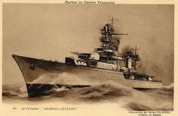 Marine Militaire Francaise  -  Le Croiseur 'Georges-Leygues'  - CPA (Composition De Robert Blondel) - Guerre