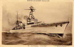 Marine Militaire Francaise  -  Le Croiseur 'Dupleix'  - CPA (Composition De Robert Blondel) - Guerre
