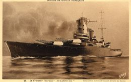 Marine Militaire Francaise  -  Le Croiseur Cuirassé 'Strasbourg'  - CPA (Composition De Robert Blondel) - Guerre