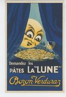PUBLICITÉ - Jolie Carte Pub Pour Les Pâtes LA LUNE - BOZON VERDURAZ - Publicité