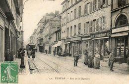CPA - ELBEUF (76) - Aspect De La Rue De La Barrière Au Début Du Siècle - Elbeuf