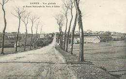Samer - Vue Générale Et Route Nationale De De Paris à Calais - Samer