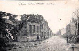 FR-59: LE CATEAU: Le Tissage DHALLUIN, Rue De La Gare - Guerra 1914-18