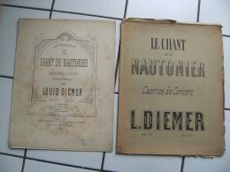 Lot De 2 Ancienne Partition Musiquel Diemer Le Chant Du Nautonier - Partitions Musicales Anciennes
