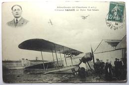 L'AVIATEUR GARAIX SUR BIPLAN PAUL SCHMITT - AÉRODROME DE CHARTRES - ....-1914: Précurseurs