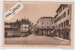 40 Dax - Cpa / Place De La Fontaine Chaude. Circulé. - Dax