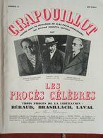 Le Crapouillot N° 31 (nov 1955) Les Procès Célèbres - Brasillach - Béraud - Laval - Andere