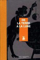 Jeunesse : De La Terre à La Lune Par Jules Verne (ISBN 2012913997) - Livres, BD, Revues