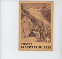 DEPLIANT TOURISTIQUE - SUISSE - SCHWEIZ - POSTES ALPESTRES SUISSES (1929) - Plusieurs Vues Avec Automobiles - Dépliants Touristiques