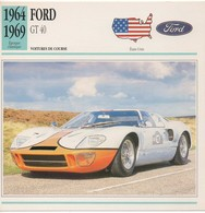 FICHE VOITURE FORD GT 40 - Cars