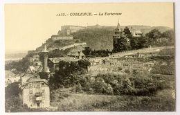 CPA Allemagne Coblenz Coblence  La Forteresse - Koblenz