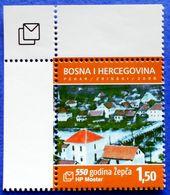 CROATIA BOSNIA AND HERZEGOVINA HERCEG BOSNA MOSTAR 550 YEARS OF TOWN ZEPCA 2008 - MNH - Bosnia And Herzegovina