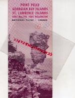 CANADA-DEPLIANT TOURISTIQUE POINT PELEE GEORGIAN BAY ISLANDS-ST LAWRENCE ISLANDS-FORT MALDEN -FORT WELLINGTON-1949 - Dépliants Touristiques
