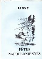 Ligny  Fêtes Napoléoniennes - Programs
