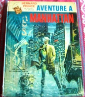 "ALBUM - BERNARD PRINCE-  ""AVENTURE A MANHATTAN ParHERMANN Et-GREG"" E.O. 1971 - Livres, BD, Revues"