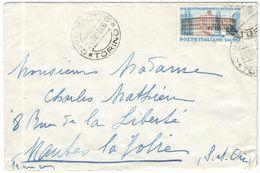 ITALIA - ITALY - ITALIE - 1961 - 40 Centenario Unità D'Italia - Isolato - Viaggiata Da Chiomonte Per Mantes-la-Jolie, Fr - 1961-70: Storia Postale