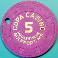 $5 Casino Chip. Copa, Gulfport, MS. NCV. L62. - Casino