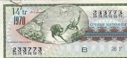 LOTERIE NATIONALE.. LA PLONGEE SOUS MARINE  ..1970 - Billets De Loterie