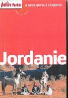 Petit Futé - Le Guide Qui Va à L'essentiel - JORDANIE - Tourisme