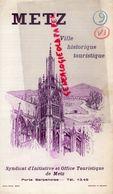57- METZ- RARE PLAN SYNDICAT INITIATIVE 1949- PAUL EVEN- - Dépliants Touristiques