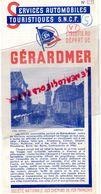 88- GERARDMER- DEPLIANT TOURISTIQUE SERVICES AUTOMOBILES SNCF -OBERNAI- HAUT KOENISGBOURG-BALE-GUEBVILLER-COLMAR-1939 - Dépliants Touristiques