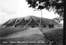 """07449 """"TORINO - PALAZZO DELLO SPORT AL VALENTINO DEL BORGO S.PAOLO""""  VERA FOTO, S.A.C.A.T. 1146. CART NON SPED - Stadiums & Sporting Infrastructures"""