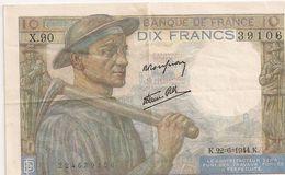 "FRANCE 10 FRANCS ""MINEUR"" 1944 - 1871-1952 Anciens Francs Circulés Au XXème"