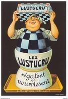 A SAISIR !!!! Carte Postale Publicitaire LUSTUCRU - Reclame
