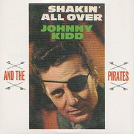 Johnny KIDD & The PIRATES - Shakin' All Over - CD - MAGIC RECORDS - Rock