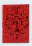 SUPERBE CALENDRIER 1951 LIBRAIRIE HACHETTE ST ETIENNE LOIRE BIBLIOTHEQUE ROUGE ET OR ETAT PARFAIT COLLECTOR - Calendriers