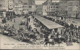 CPA La Grande Guerre 1914 1918 Douai Pendant L'occupation Ravitaillement Allemand Place D'Armes German Food Transport - Douai