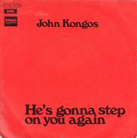 Disque 45 Tours JOHN KONGOS (1971 REGAL ZONOPHONE 2C 006-92.615 M) - 2 Titres - Rock