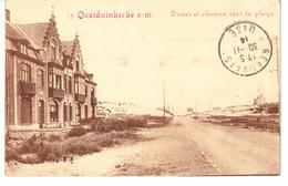 - OOSTDUINKERKE S-m.// Dunes Et Chemin Vers La Plage// ANNEE 1914 - Koksijde