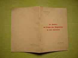 La Justice Au Temps Des Magiciens Autographe Et Dédicace De Robert Fosse 1934 Montpellier - Recht