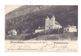 A 2642 SCHOTTWIEN - MARIA SCHUTZ, Wallfahrtskirche, 1906 - Neunkirchen