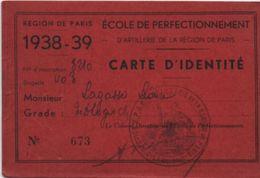 Militaria/Carte D'Identité/Ecole De Perfectionnement D'ARTILLERIE De La Région De Paris/Léonce Lagasse/1938-39    AEC104 - Documentos