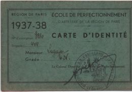 Militaria/Carte D'Identité/Ecole De Perfectionnement D'ARTILLERIE De La Région De Paris/Léonce Lagasse/1937-38    AEC105 - Documents