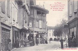 CPA (Animée) LISLE Sur TARN Entrée De La Place Et Maisons Des XV° Et XVI° Siècles - Lisle Sur Tarn