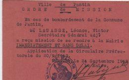 Militaria/Ordre De Mission/ Ville De PANTIN/ En Cas De Bombardement De La Commune/Léonce Lagasse/1943            AEC106 - Documents