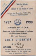 Militaria/Carte D'Identité/Fédération Nationale Des Amicales De Sous Off.de Réserve/Lagasse / PANTIN/1937-38     AEC111 - Documents