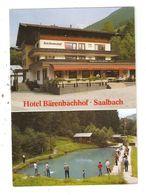 CPSM Autriche SAALBACH  Hotel Bärenbachhof 2 Vues - Autriche