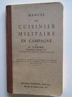 Manuel Du Cuisinier Militaire En Campagne 1940 - Libri, Riviste & Cataloghi