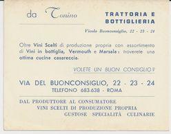 ROMA VIA DEL BUONCONSIGLIO DA TONINO TRATTORIA E BOTTIGLIERIA VOLETE UN UON CONSIGLIO CARTON PUBLICITAIRE - Italie