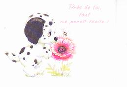 PRES DE TOI, TOUT ME PARAÎT FACILE ! Chiot Dalmatien, Abeille, Pivoine, Morehead, Ed. Agep 1997 - Humour